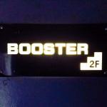 -福岡- BOOSTER